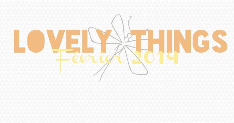 Lovely Things #2