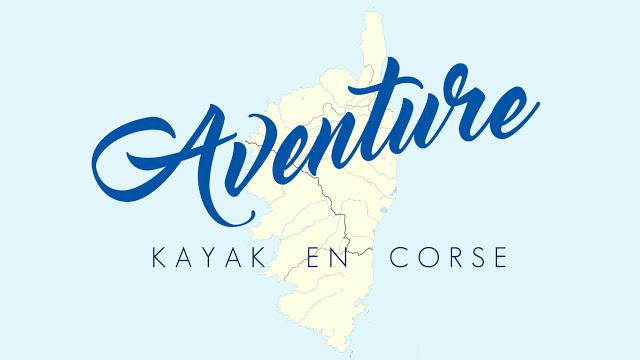 Carte Postale #28 : Séjour Corse en kayak de mer